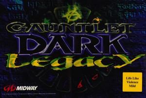 New! Gauntlet Dark Legacy Arcade Marquee!